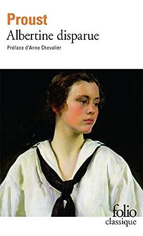 A la recherche du temps perdu, tome 6 : Albertine disparue ou la fugitive