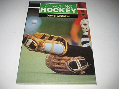 Coaching Hockey por David Whitaker