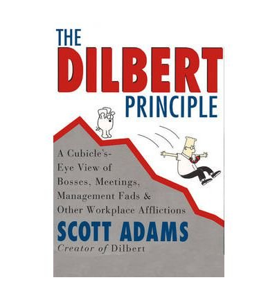 [(The Dilbert Principle)] [ By (author) Scott Adams, Illustrated by Scott Adams ] [October, 2000]