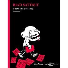 Riad Sattouf, l'écriture dessinée