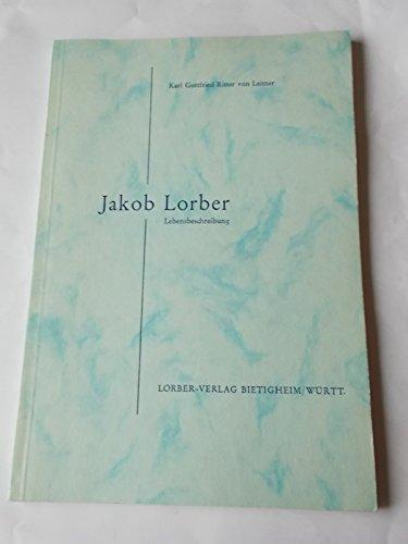 Jakob Lorber. Ein Lebensbild nach langjährigem persönlichen Umgang. Der Schreiberknecht Gottes.