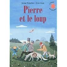 Pierre et le loup: Conte musical