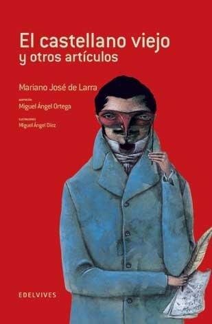 El castellano viejo y otros articulos/ The Old Castilian and Other Articles (Adarga/ Shield)