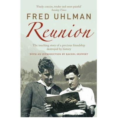 [(Reunion)] [Author: Fred Uhlman] published on (September, 2006)