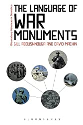 The Language of War Monuments (Bloomsbury Advances in Semiotics)