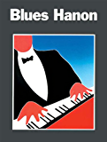 Blues Hanon (Hanon Series)