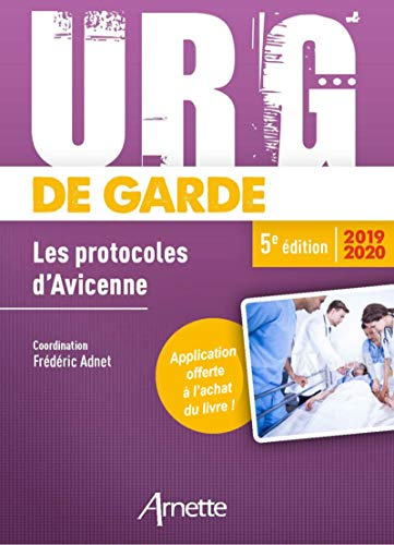 Urg' de garde 2019-2020: Les protocoles d'Avicenne par Frédéric Adnet