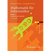 Mathematik für Informatiker: Band 2: Analysis und Statistik: Volume 2 (eXamen.press)