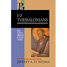 1-2 Thessalonians (Baker Exegetical Commentary on the New Testament)