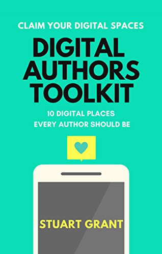 Digital Authors Toolkit: 10 Digital places every Author should be ...