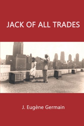 Jack of all trades por Joseph Eugene Germain