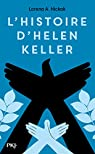 L'histoire d'Helen Keller par Hickok