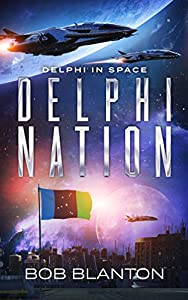 Delphi Nation (Delphi in Space Book 4) (English Edition)