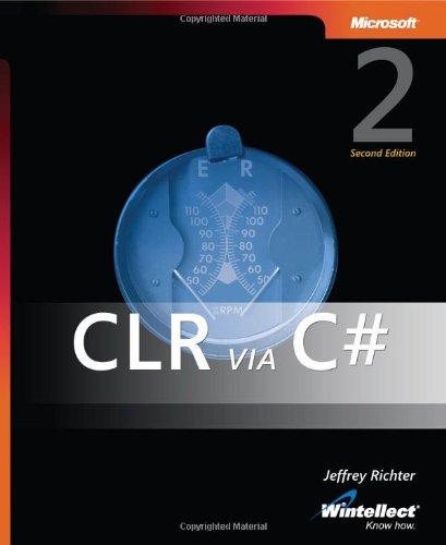 CLR via C#, Second Edition (Pro Developer)