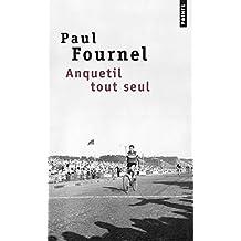Anquetil Tout Seul