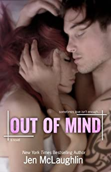 Out of Mind (Out of Line #3) by [McLaughlin, Jen]