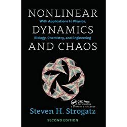 Nonlinear Dynamics and Chaos, 2nd Edition: With Applications to Physics, Biology, Chemistry, and Engineering: Volume 1 (Studies in Nonlinearity)
