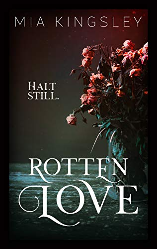 Rotten Love (Bad Fairy Tale 1) von [Kingsley, Mia]