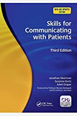 Skills for Communicating With Patients. Third Edition by Jonathan Silverman ( 2013 ) Paperback Paperback