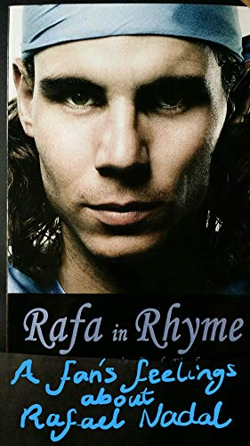 Rafa in Rhyme: A Fan's Feelings about Rafael Nadal (English Edition) por Juliette Westbrook-Finch