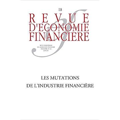 Les mutations de l'industrie financière (Revue d'économie financière)