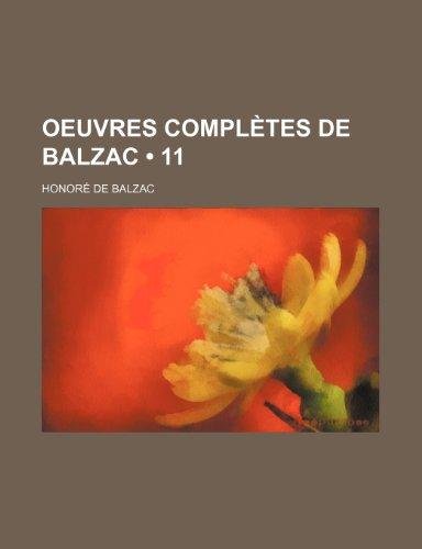 Oeuvres Completes de Balzac (11) by Honore De Balzac