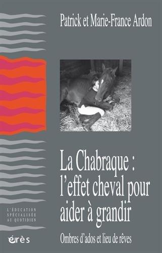 LA CHABRAQUE : L'EFFET CHEVAL POUR AIDER A GRANDIR