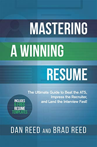 Mastering a Winning Resume: The Ultimate Guide to Beat the ...