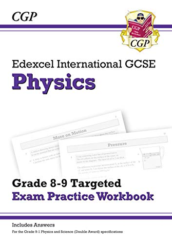 New Edexcel International GCSE Physics: Grade 8-9 Targeted Exam Practice Workbook (with answers)
