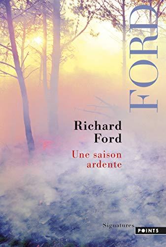 Une saison ardente par Richard Ford