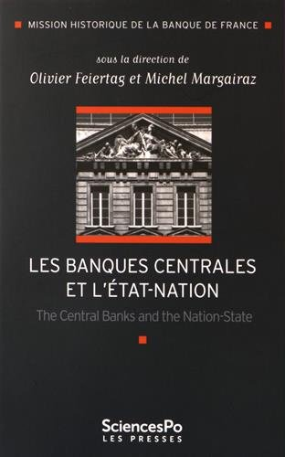 Les banques centrales et l'Etat-nation : The Central Banks and the Nation-State
