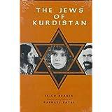 The Jews of Kurdistan (Jewish Folklore & Anthropology)