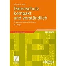 Datenschutz Kompakt und Verständlich: Eine Praxisorientierte Einführung (Edition) (German Edition), 2. Auflage (Edition <kes>)