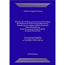 Die Lehre über die Rettung und harmonische Entwicklung. Drei Positionen der Strukturierung des Bewusstseins. Verhinderung einer möglichen globalen Katastrophe. ... Selbstwiederherstellung. (German Edition)