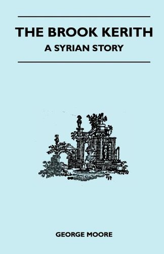 The Brook Kerith - A Syrian Story Cover Image