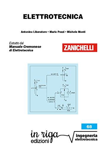 Elettrotecnica. Corso propedeutico per gli esami universitari di ingegneria: Coedizione Zanichelli - in riga (in riga ingegneria Vol. 68)