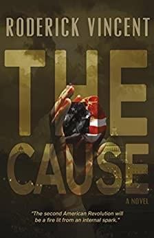 The Cause by [Vincent, Roderick]
