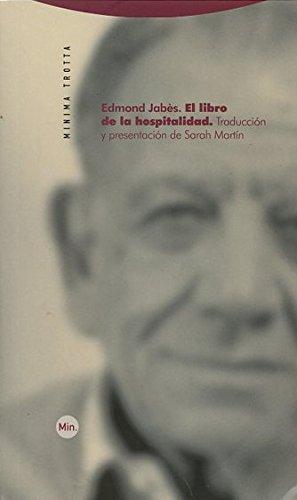 El libro de la hospitalidad (Minima Trotta) por Edmond Jàbes