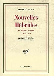 Nouvelles Hébrides et Autres Textes, 1922-1930