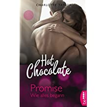 Hot Chocolate - Promise: Wie alles begann (L.A. Roommates)