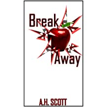 Break Away (English Edition)