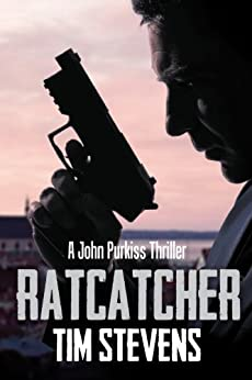 Ratcatcher (John Purkiss Thriller Book 1) by [Stevens, Tim]
