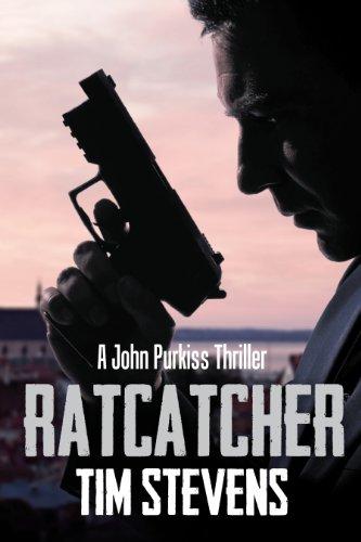 Ratcatcher (John Purkiss Thriller Book 1) (English Edition) par Tim Stevens