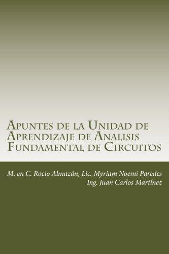 Apuntes de la Unidad de Aprendizaje de Analisis Fundamental de Circuitos