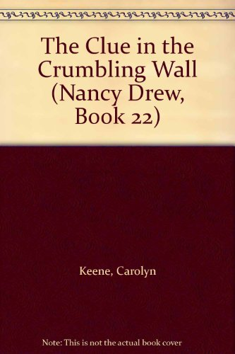 nancy-drew-022-the-clue-in-the-crumbling-wall