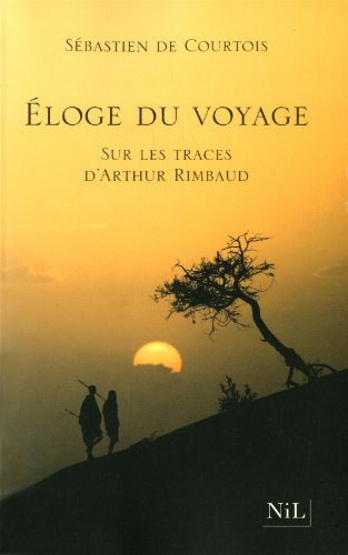 Eloge du voyage par Sébastien de COURTOIS