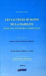 Les facteurs humains de la fiabilité dans les systèmes complexes