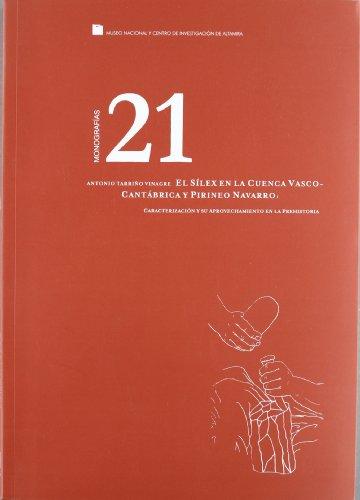 ALTAMIRA N.21 EL SILEX EN LA CUENCA VASCO CANTABRICA