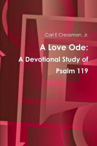 a-love-ode-a-devotional-study-of-psalm-119