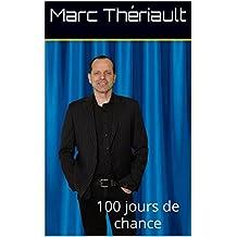 100 Jours de chance: 100 jours de chance